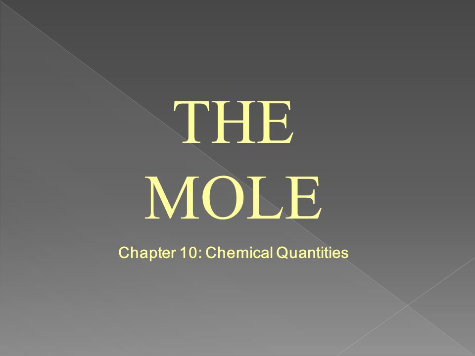 Chapter 10: Chemical Quantities