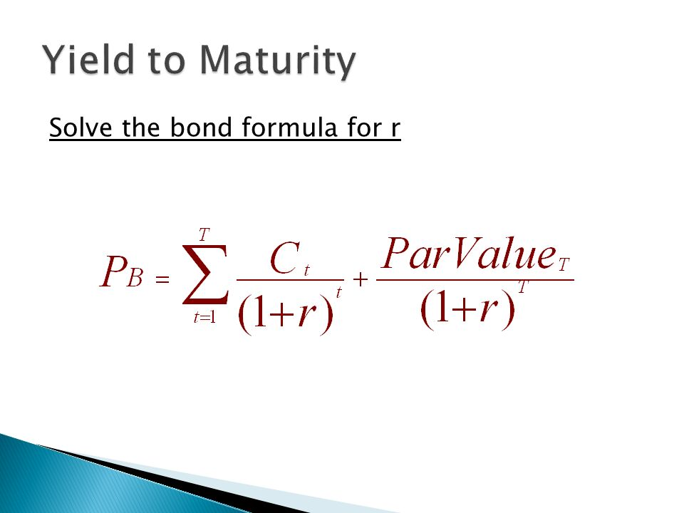 What Is Yield To Maturity Formula
