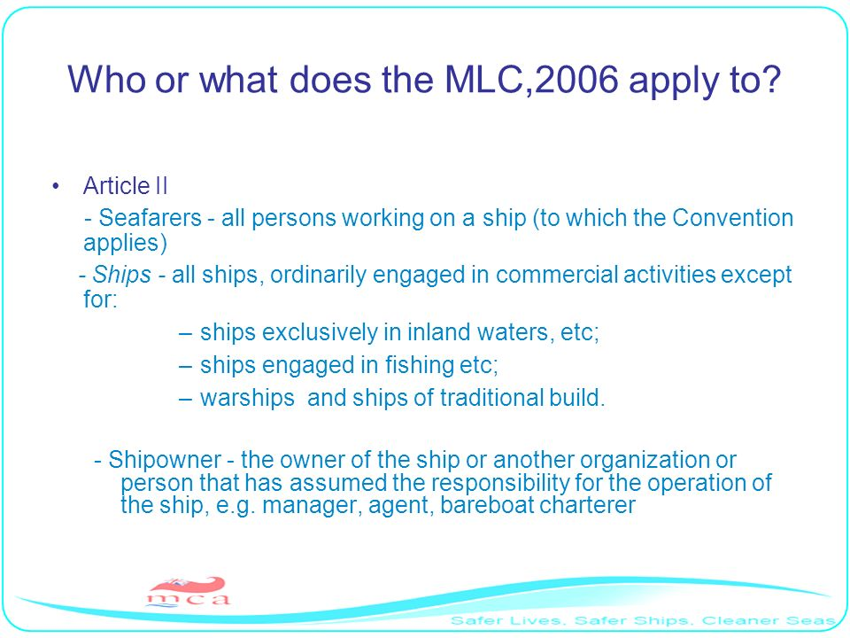 Who or what does the MLC,2006 apply to