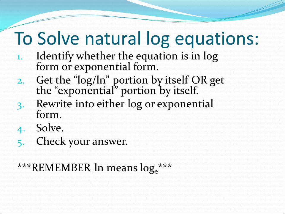 """6.7 – Base """"e"""" and Natural Logarithms - ppt download"""