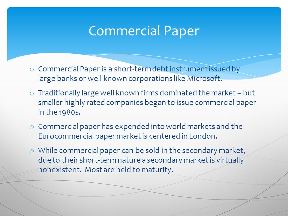 commercial paper is a short-term security issued by Difference between note, bond, debenture & commercial paper  difference between note, bond, debenture  but sometimes companies need a short-term.