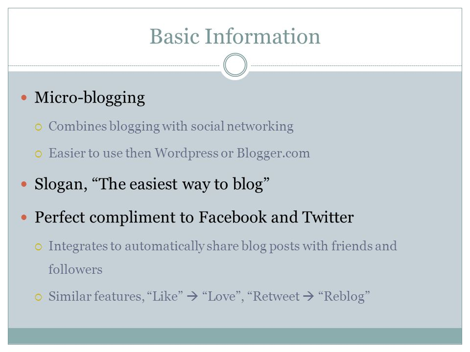 Basic Information Micro-blogging Slogan, The easiest way to blog
