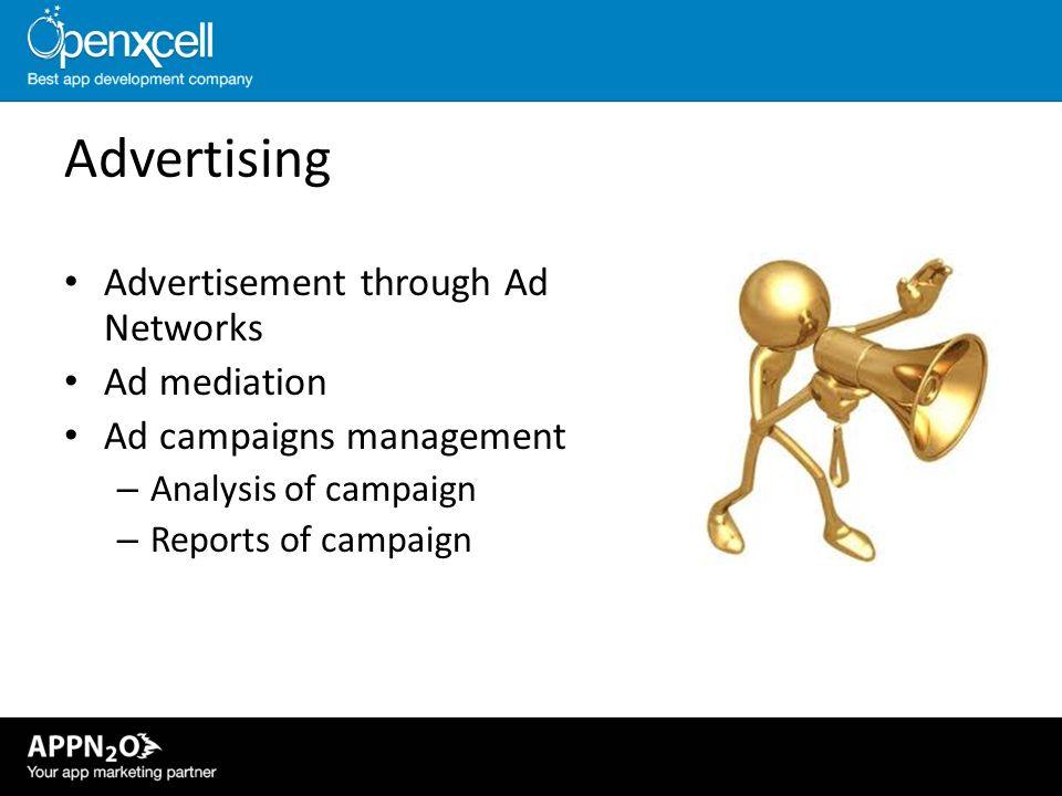 Advertising Advertisement through Ad Networks Ad mediation