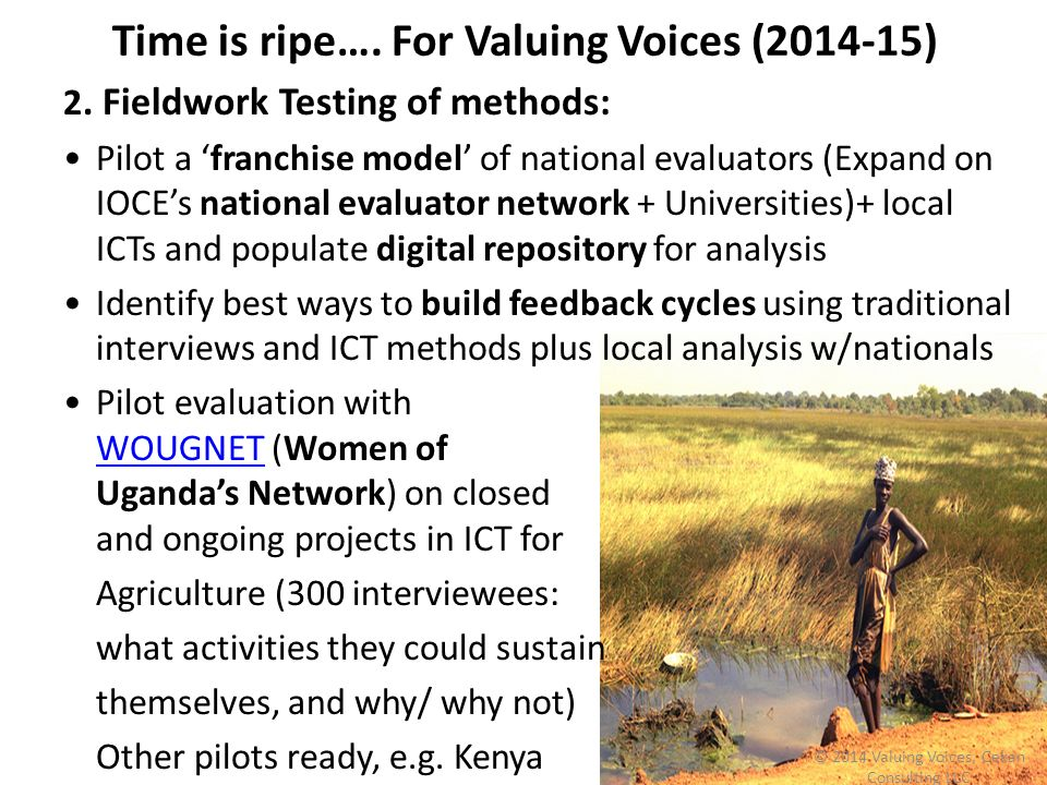 Time is ripe…. For Valuing Voices ( )