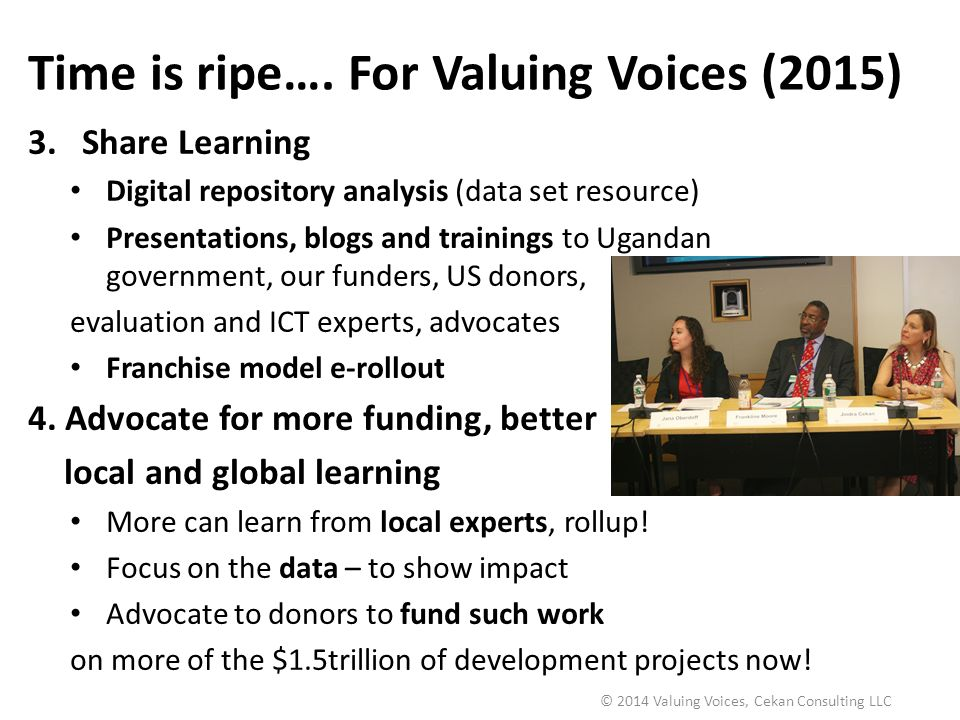 Time is ripe…. For Valuing Voices (2015)