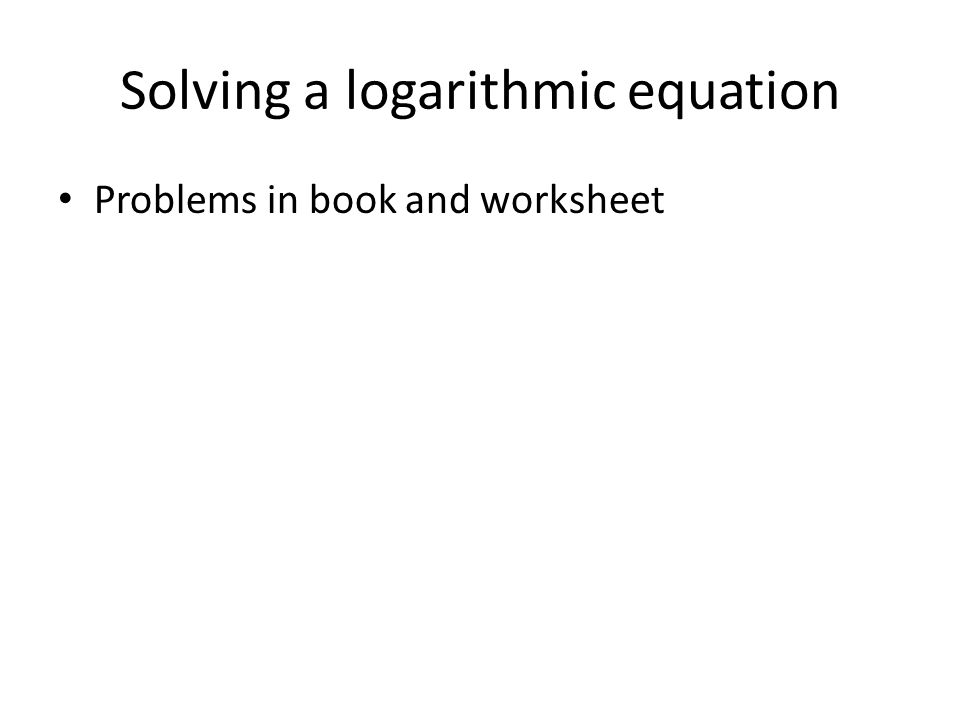 Unit 2 Logarithms ppt video online download