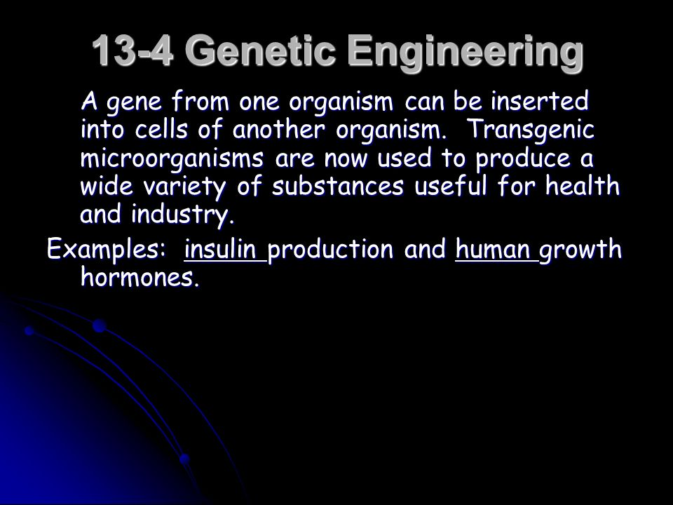 13-4 Genetic Engineering