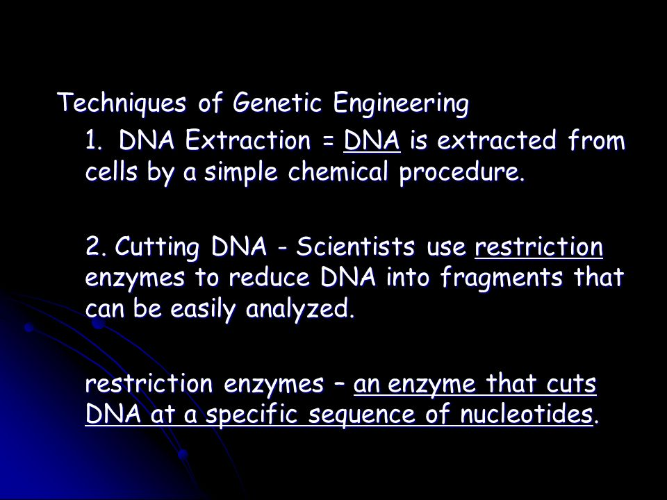 Techniques of Genetic Engineering