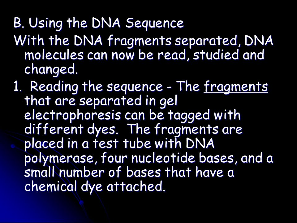 B. Using the DNA Sequence