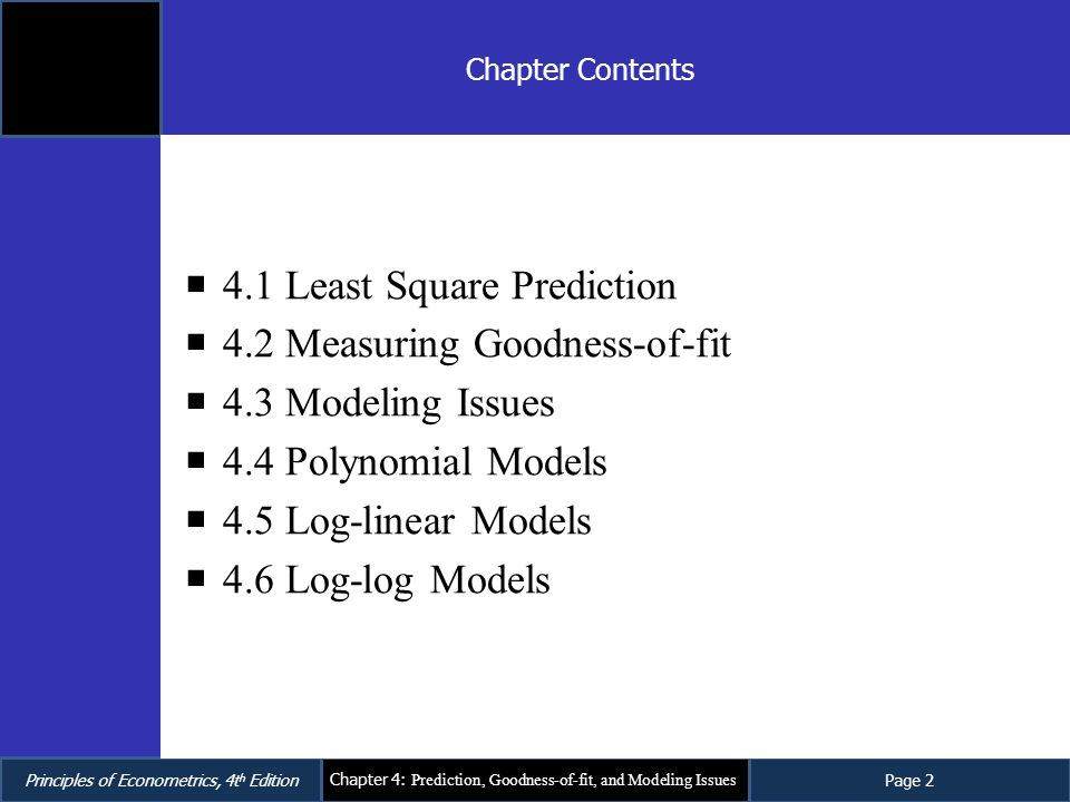 4.1 Least Square Prediction 4.2 Measuring Goodness-of-fit