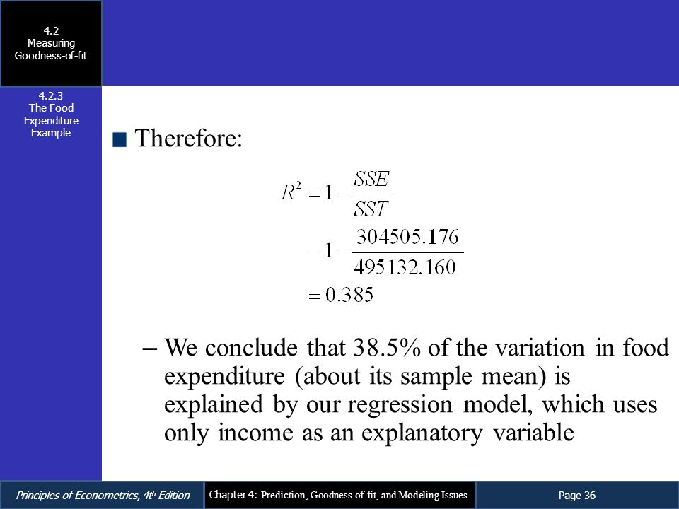 4.2 Measuring Goodness-of-fit. 4.2.3. The Food Expenditure Example. Therefore:
