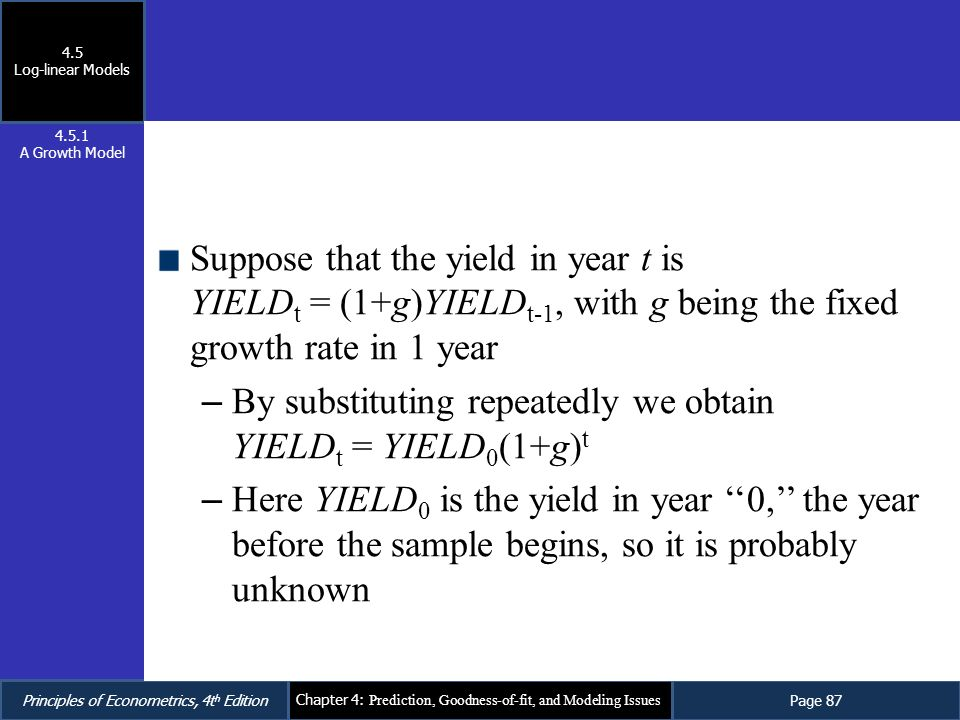 By substituting repeatedly we obtain YIELDt = YIELD0(1+g)t