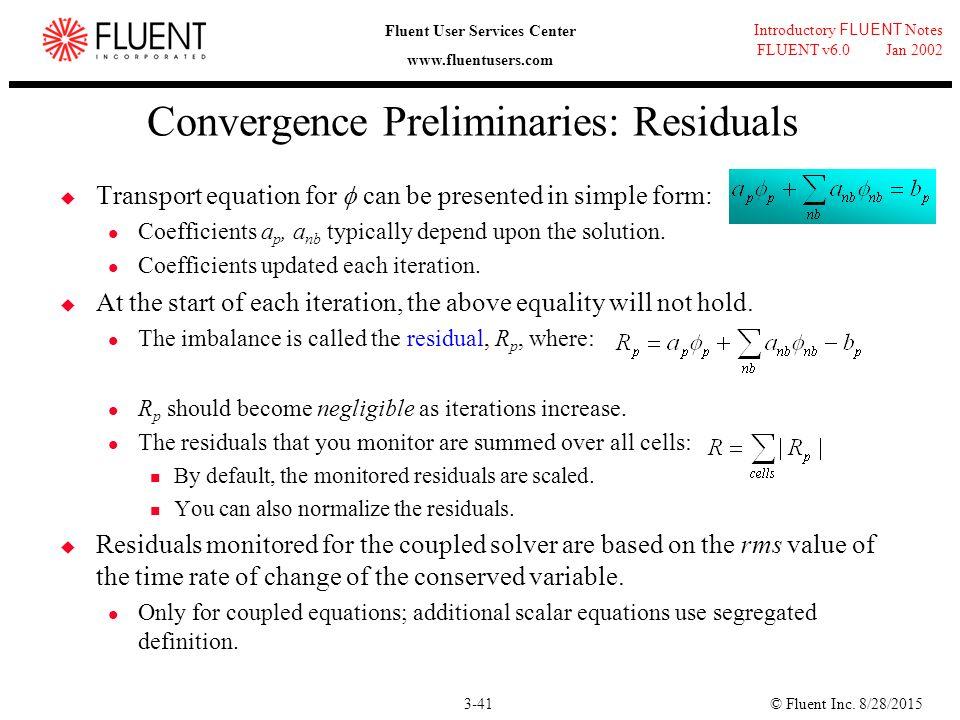 41 Convergence Preliminaries: Residuals