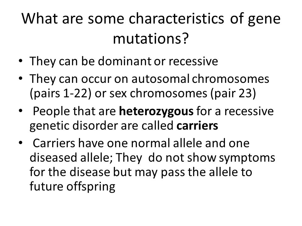 What are some characteristics of gene mutations