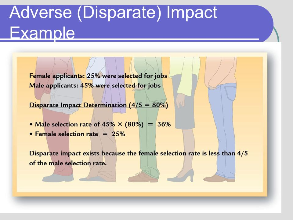 disparate impact and disparate treatment case study Disparate impact-treatment case study disparate impact disparate impact is a methodology for establishing that an employer has engaged in discrimination against a.