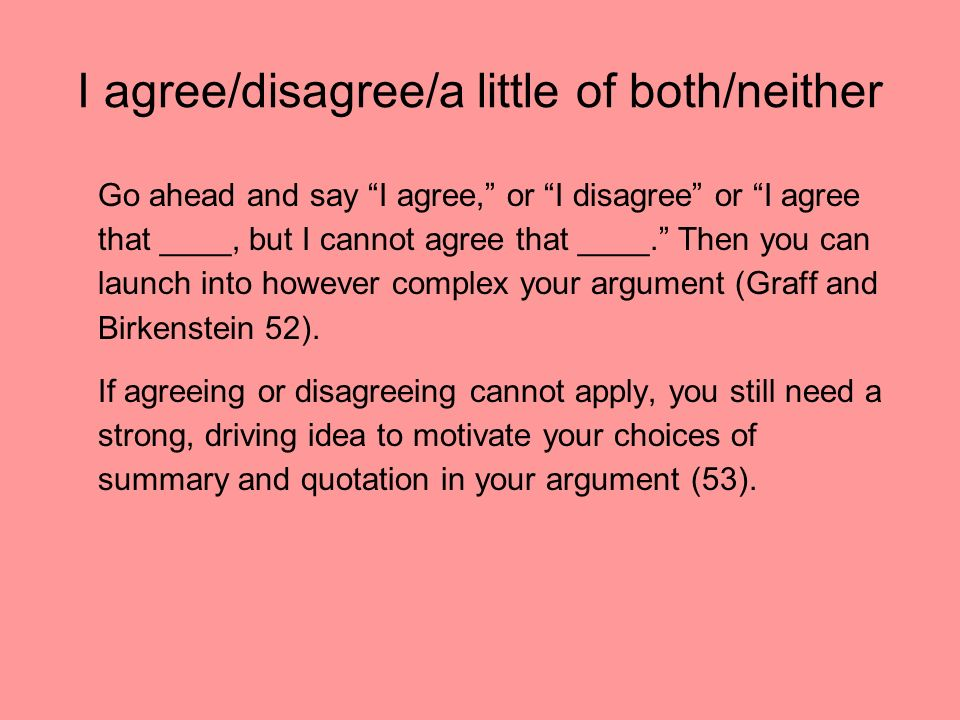 essay disagreeing Agreeing and disagreeing can be tricky in english, as our answer has to match the grammar of the original statement we also need to change our answer depending on.