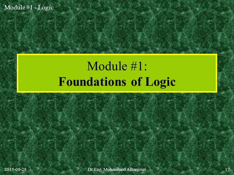 Module #1: Foundations of Logic