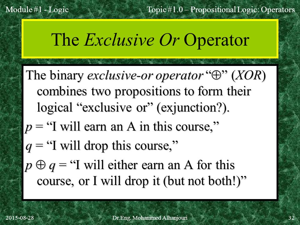 The Exclusive Or Operator