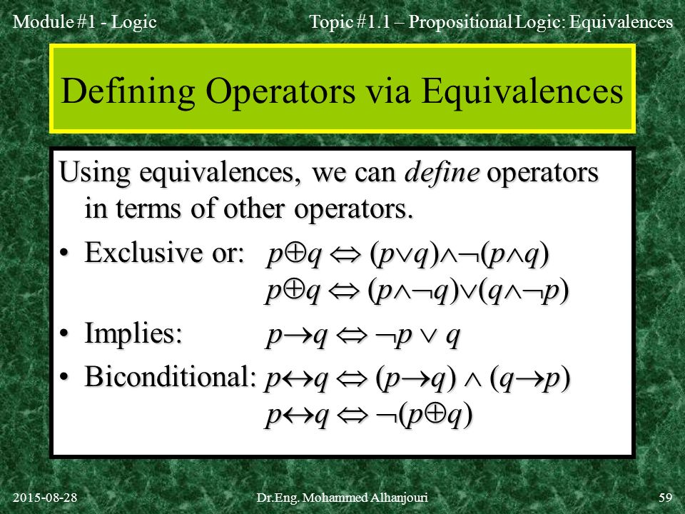 Defining Operators via Equivalences