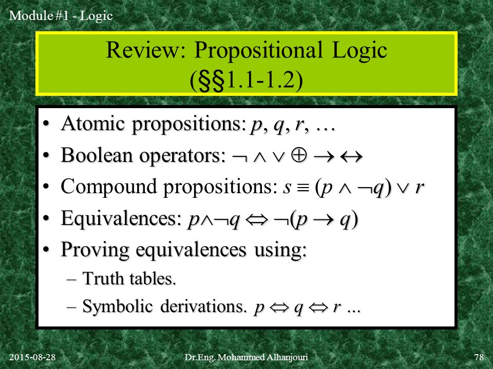 Review: Propositional Logic (§§ )