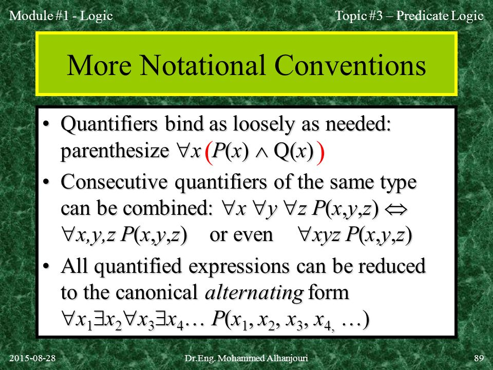 More Notational Conventions