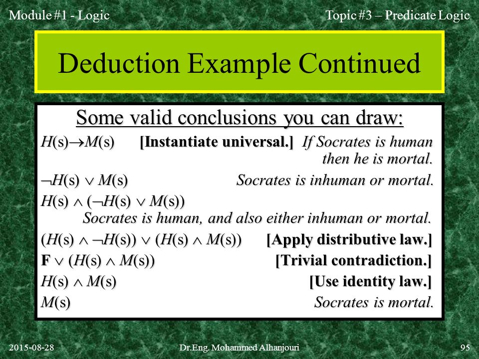 Deduction Example Continued