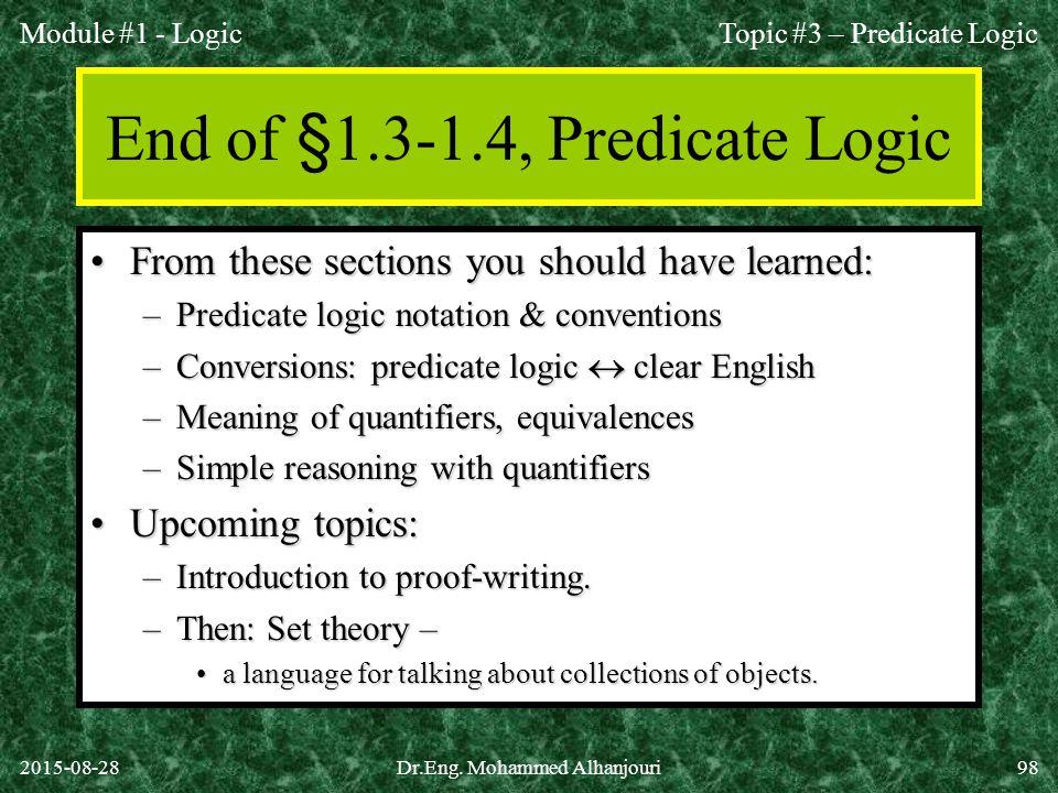 End of §1.3-1.4, Predicate Logic
