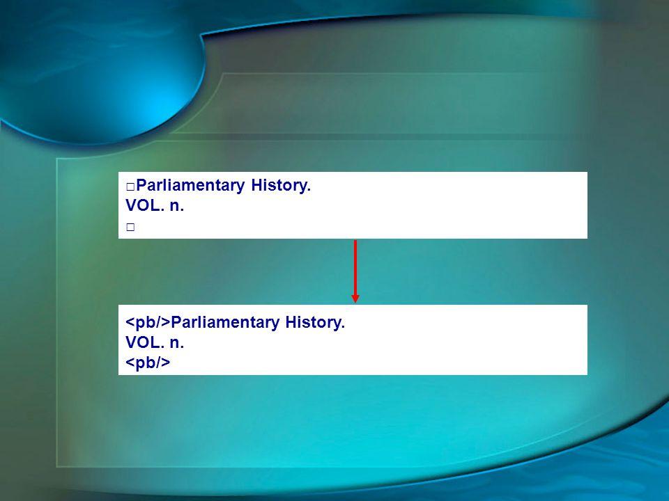 □Parliamentary History.
