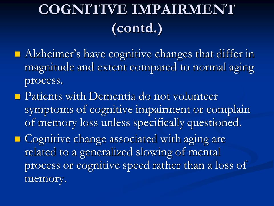 Caring for Adults with Cognitive and Memory Impairment
