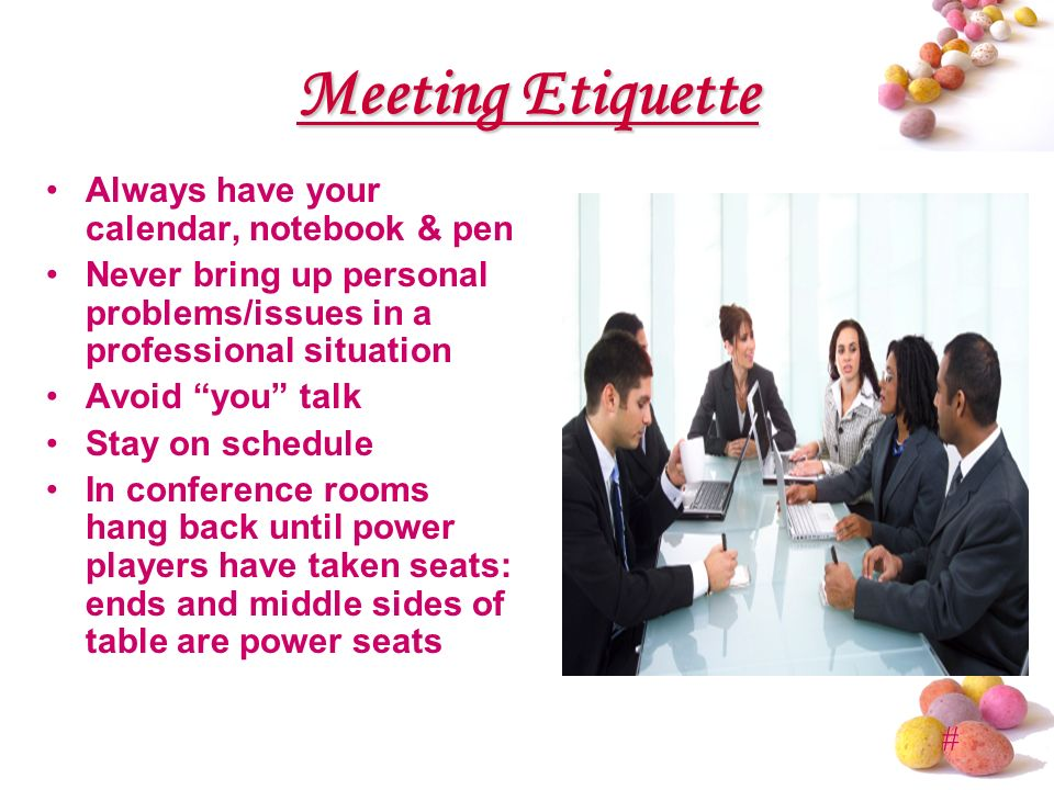 meeting etiquette Expertly prepared meeting etiquette to ensure your meetings run smoothly.