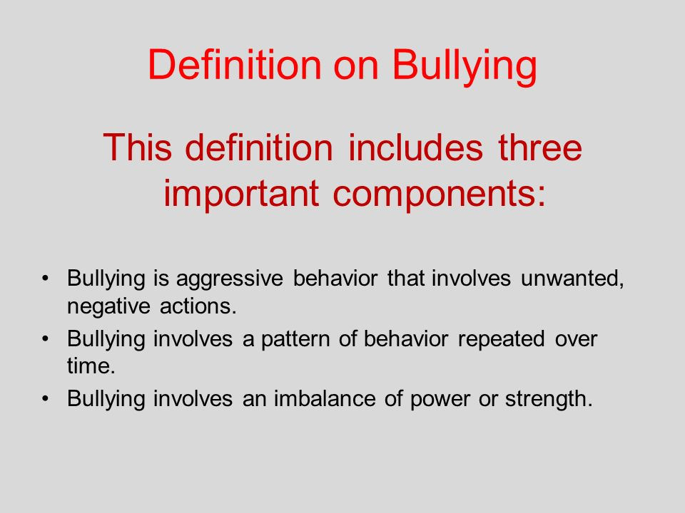 the three components of bullying
