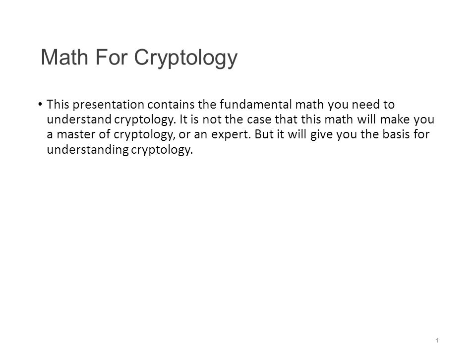 Math For Cryptology This Presentation Contains The Fundamental