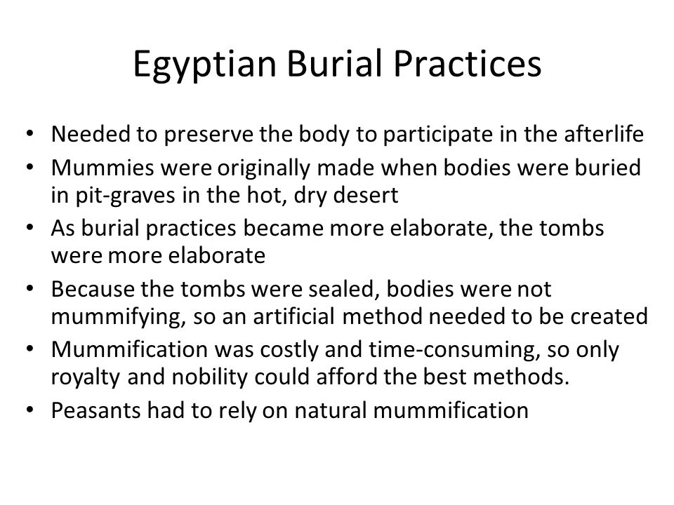 egyptian funerary practices Unlike what we know of classic christian death mythology, in which the hope is for the soul to escape to heaven after life on earth, early chinese beliefs surrounding.