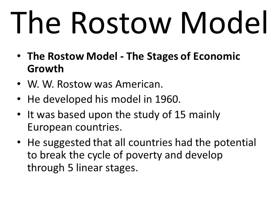 Walter Rostow's Linear Development Theory