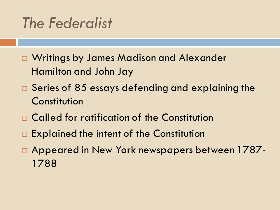 The federalist essays by hamilton madison and jay