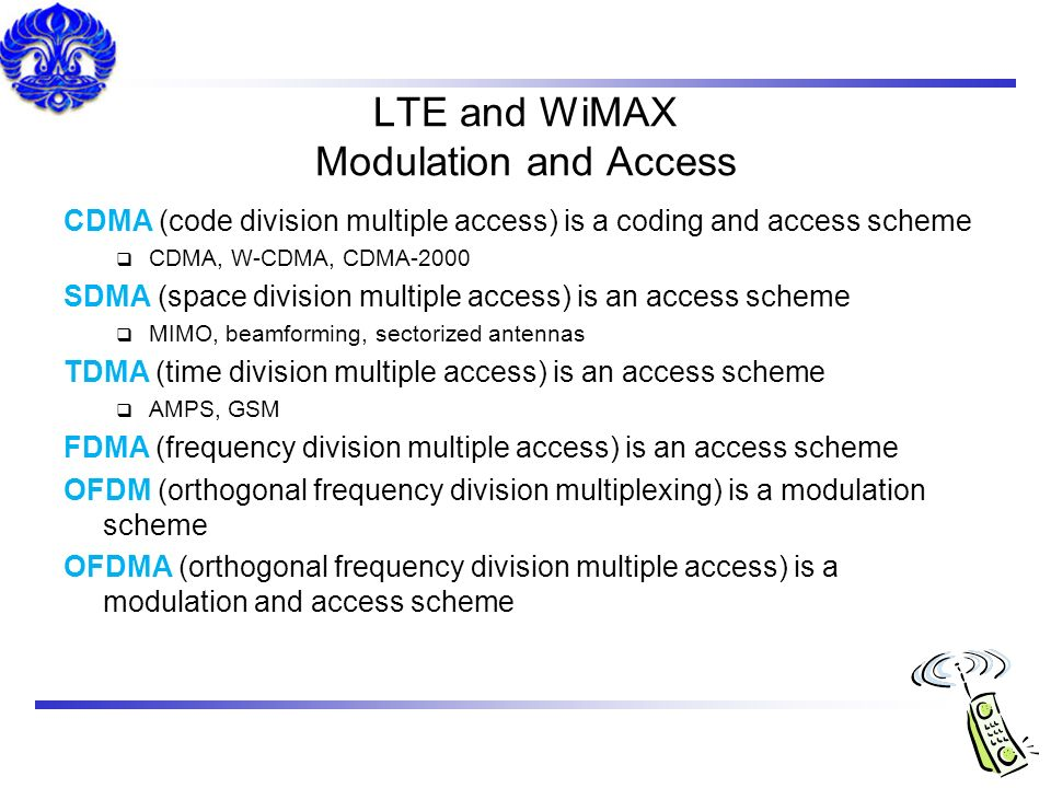 LTE and WiMAX Modulation and Access