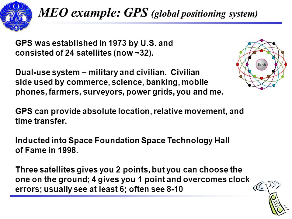 MEO example: GPS (global positioning system)
