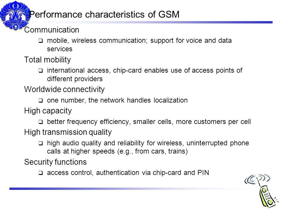 Performance characteristics of GSM