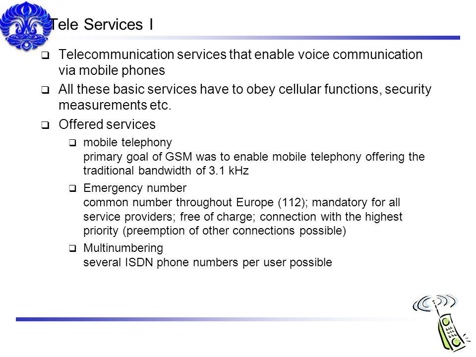 Tele Services I Telecommunication services that enable voice communication via mobile phones.