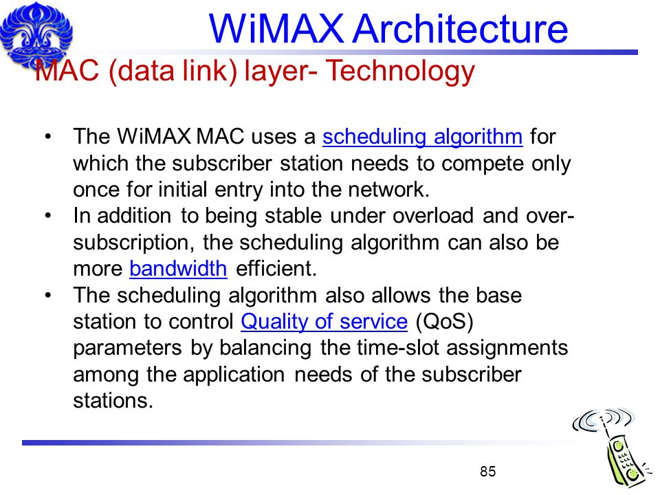 WiMAX Architecture MAC (data link) layer- Technology