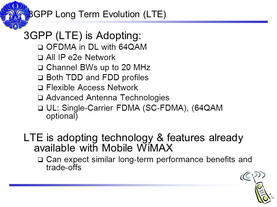 3GPP Long Term Evolution (LTE)
