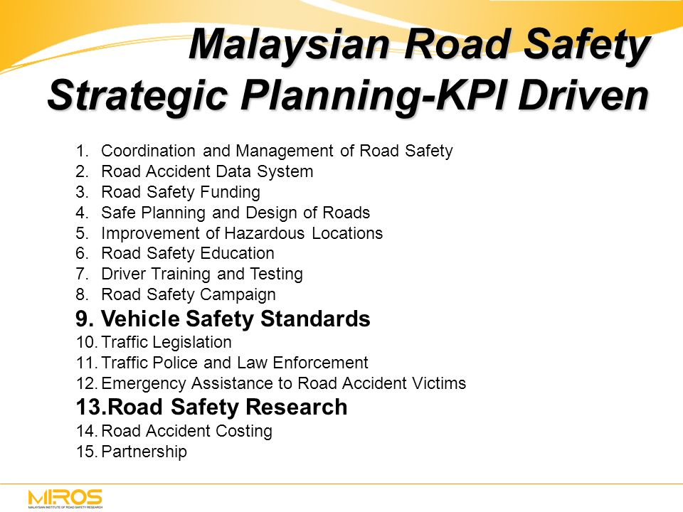 malaysian roads safety essay Below is an essay on road safety from anti essays, your source for research papers, essays, and term paper examples  road safety paper on road safety malaysia.