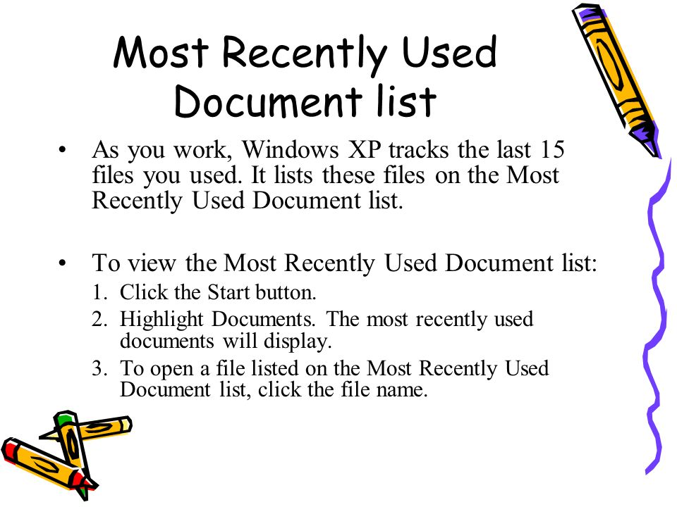 Most Recently Used Document list