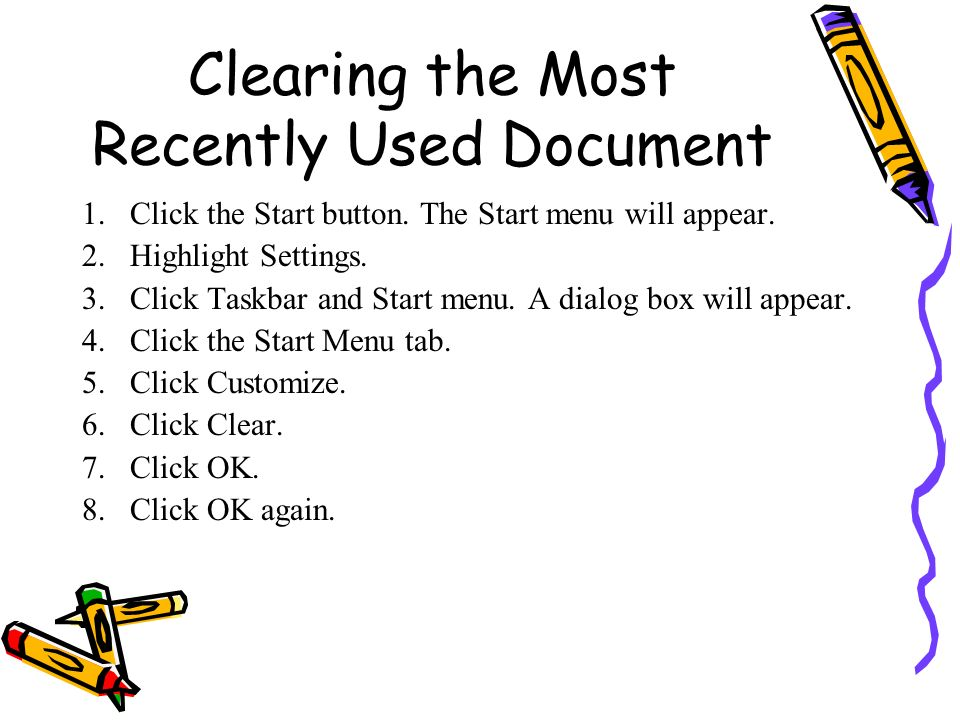 Clearing the Most Recently Used Document