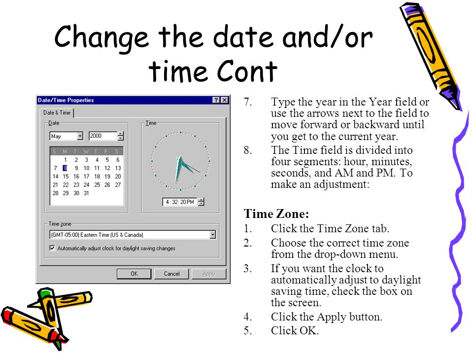 Change the date and/or time Cont