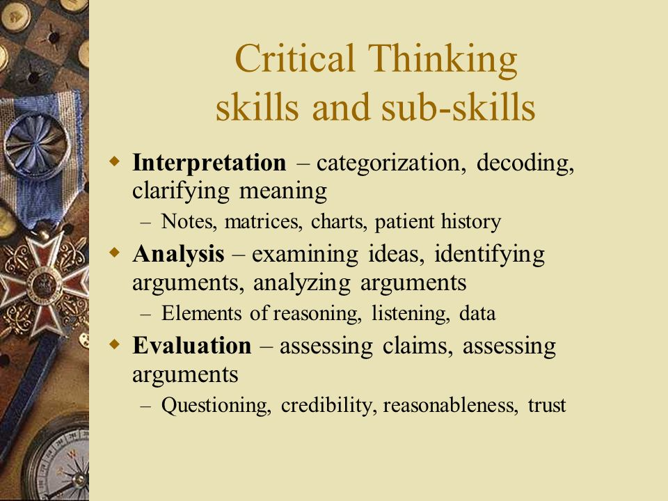 dhs critical thinking and analytical methods Critical thinking for homeland security offers an overview of critical thinking and its applications in  a lack of critical thinking assessment methods.