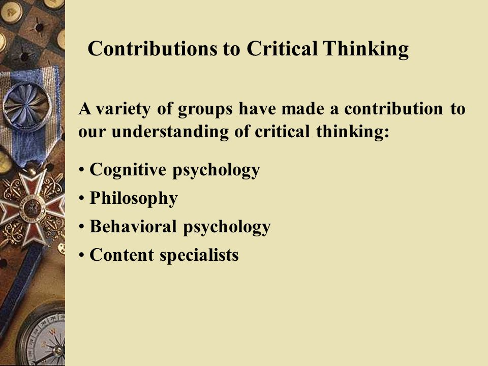 which of the cognitive skills in critical thinking has to do with your ability Cognitive skills therefore refer to those skills that make it possible for us to know research has shown that cognitive skills are a determining factor of an individual's learning ability the word cognition is defined as the act or process of knowing.