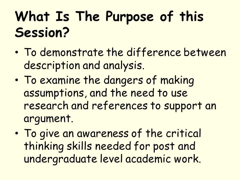 The Purpose Of Critical Thinking