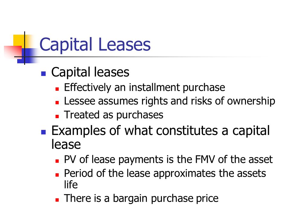 capitalizing operating leases Capital leases recognize expenses sooner than equivalent operating leases the lessee is allowed to claim depreciation each year on the asset in addition to depreciation, the interest expense component of the lease payment can also be deducted as an operational expense.