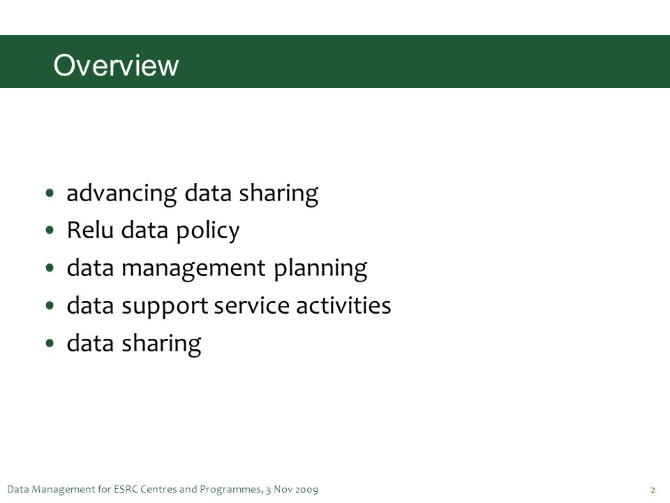 Overview advancing data sharing Relu data policy